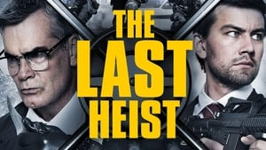 The Last Heist 2016 Full HQ Movie Free Streaming ★ Openload ★