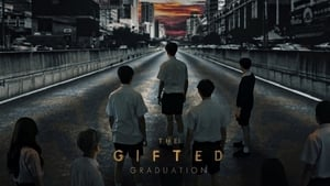 The Gifted: Graduation