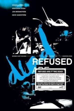 Refused Are Fucking Dead