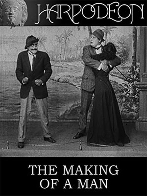 The Making of a Man-Dell Henderson