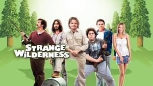مشاهدة فيلم Strange Wilderness 2008 أون لاين مترجم
