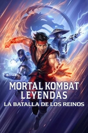 Mortal Kombat Leyendas: La Batalla de los Reinos (2021)