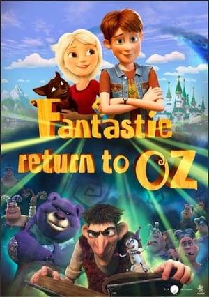 Fantastic Return To Oz