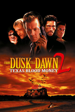 From Dusk Till Dawn 2: Texas Blood Money-Robert Patrick