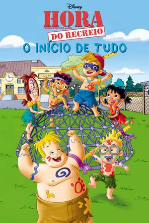 Hora do Recreio: O Início de Tudo (2003)