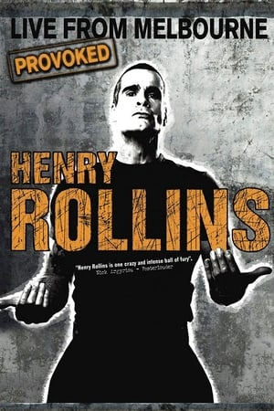 Henry Rollins Provoked: Live From Melbourne-Henry Rollins