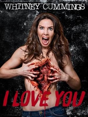 Whitney Cummings: I Love You-Whitney Cummings