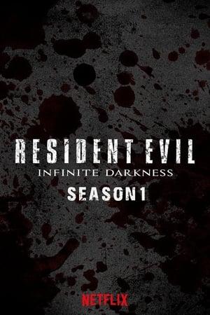 RESIDENT EVIL: Infinite Darkness Season 1