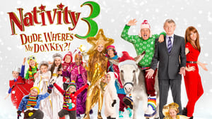 Nativity 3: Dude, Where's My Donkey?! [2014]
