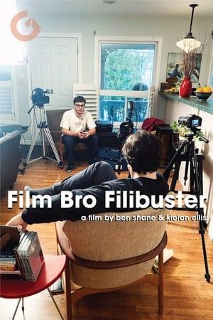 Film Bro Filibuster
