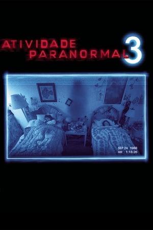Assistir Atividade Paranormal 3 Dublado online
