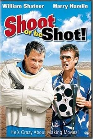 Shoot or Be Shot! (2002)