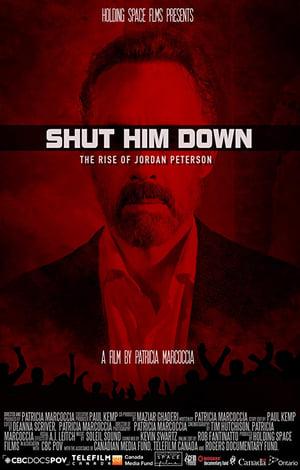 Shut Him Down: The Rise of Jordan Peterson (2018)