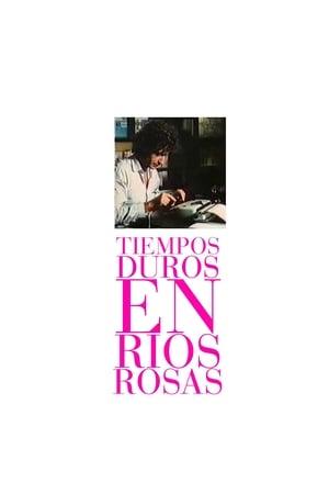 Hard Times at Ríos Rosas