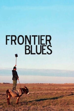Frontier Blues (2010)