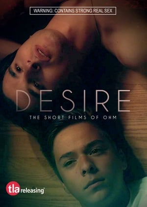 Poster Desire: The Short Films of Ohm (2019)