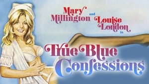 Mary Millington's True Blue Confessions