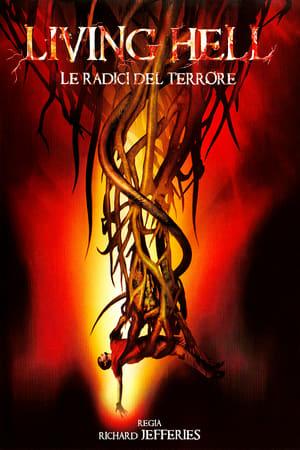Living Hell - Le radici del terrore