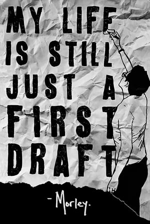 My Life Is Still Just A First Draft