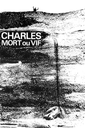 Charles, Dead or Alive