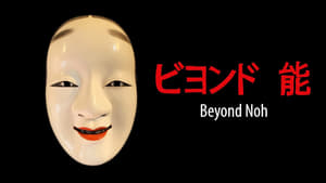 Beyond Noh (2020)