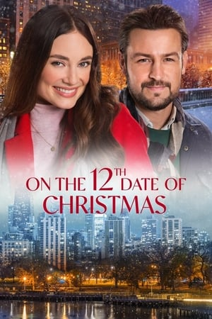 On the 12th Date of Christmas              2020 Full Movie