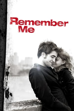 Remember Me (2010) is one of the best movies like Pitch Perfect (2012)