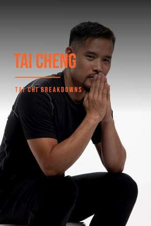 Tai Cheng - Tai Chi Breakdowns