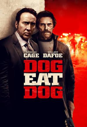 Dog Eat Dog (Perro Come Perro) (2016)