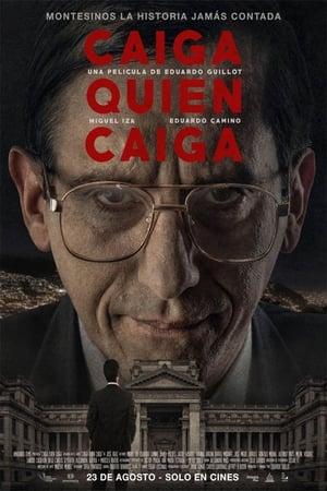 VER Caiga quien caiga (2018) Online Gratis HD