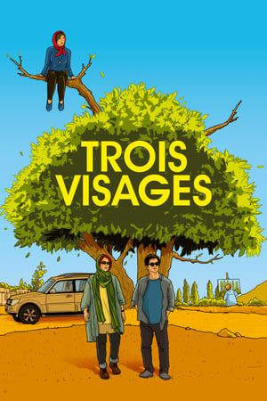 Film Trois visages  (Se rokh) streaming VF gratuit complet