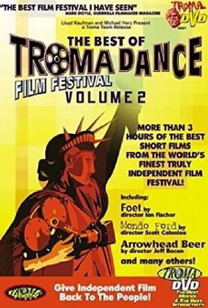 The Best Of Tromadance Film Festival: Volume 2