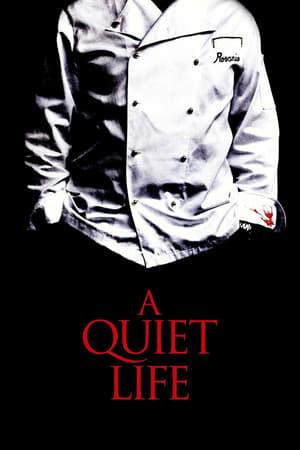 A Quiet Life (2011)
