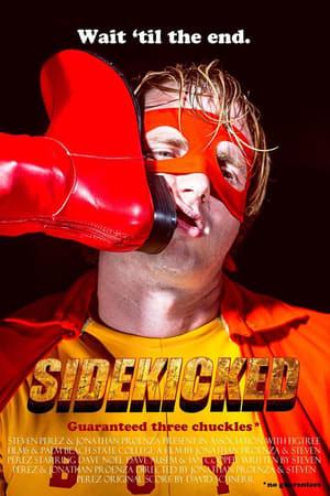 SideKicked (2016)