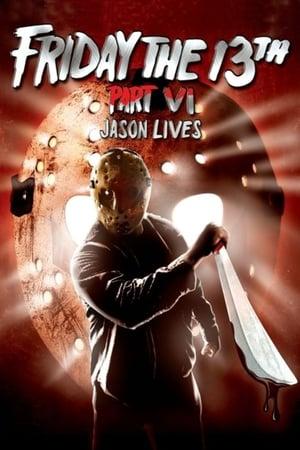 poster Friday the 13th Part VI: Jason Lives