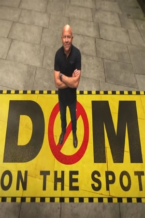Dom On The Spot