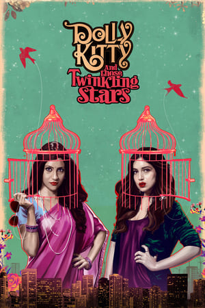 Dolly Kitty Aur Woh Chamakte Sitare – Kitty, Dolly și stelele strălucitoare (2019)