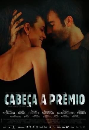 Cabeça a Prêmio (2009)