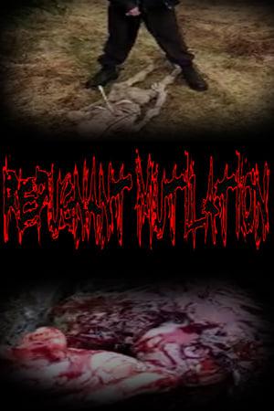 Repugnant Mutilation