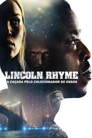 Lincoln Rhyme: A Caçada pelo Colecionador de Ossos - Poster