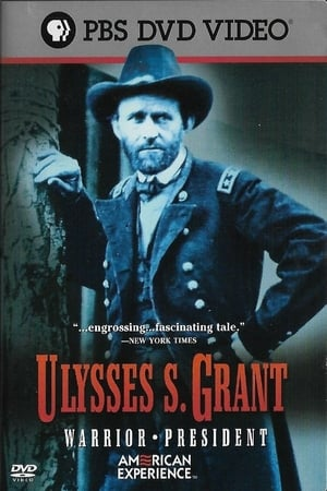 American Experience: Ulysses S. Grant (2002)