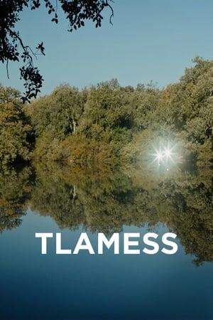 Watch Tlamess online