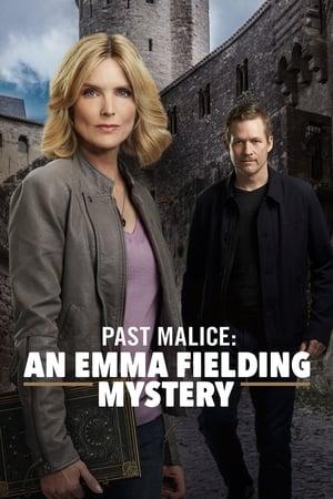 Emma Fielding Mysteries: Past Malice (2018)