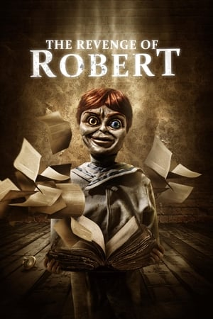 Nonton The Revenge of Robert the Doll (2018)