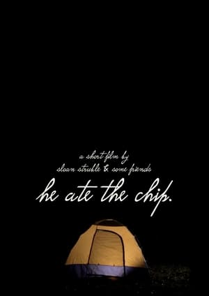 He Ate the Chip