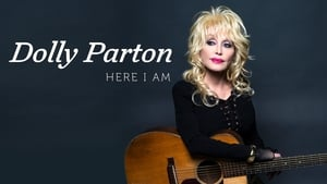 Dolly Parton: Here I Am (2019)