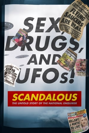 Scandalous: The Untold Story of the National Enquirer (2019)