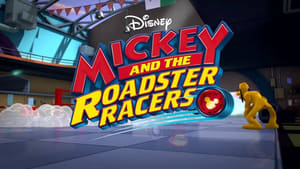 Mickey and the Roadster Racers มิคกี้และเหล่ายอดนักซิ่ง 2017 หนัง ออนไลน์ HD AnimesMovie.com