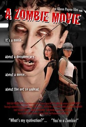 A Zombie Movie (2009)
