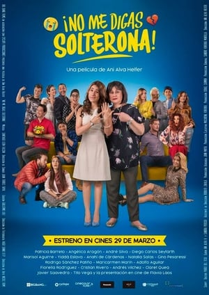 Ver No Me Digas Solterona (2018) Online